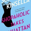 Shopaholic Takes Manhattan: A Novel [Paperback] [Jan 29, 2002] Kinsella, Sophie