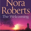 The Welcoming [Paperback] [Feb 04, 2010] Nora Roberts