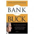 A Bank for the Buck: The Story of HDFC Bank [Nov 01, 2012] Bandyopadhyay, Tamal