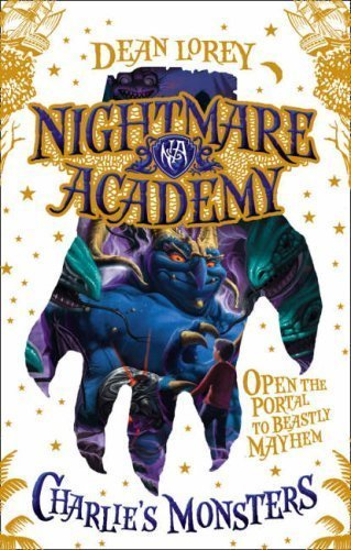 Charlie's Monsters (Nightmare Academy) [Paperback] [Mar 01, 2008] Lorey, Dean
