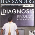 Diagnosis: Dispatches from the Frontlines of Medical Mysteries [Paperback]