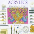 Introduction to Acrylics [Paperback] [Jun 18, 1998] Smith, Ray