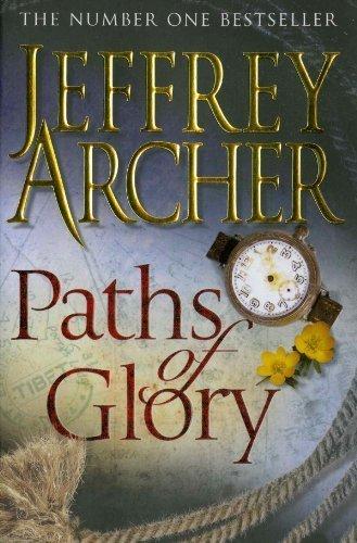 Paths of Glory [Paperback] [Sep 18, 2009] Jeffrey Archer