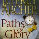 Paths of Glory [Paperback] [Sep 18, 2009] Jeffrey Archer