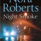 Night Smoke [Paperback] [Jan 01, 2010] Nora Roberts