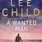 A Wanted Man [Paperback] [May 23, 2013] Lee Child