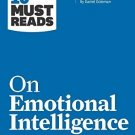 "HBR's 10 Must Reads on Emotional Intelligence (with featured article ""What"
