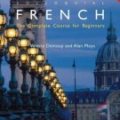 Colloquial French: The Complete Course for Beginners [Paperback] [Jan 13,
