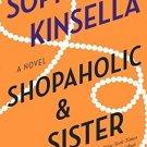 Shopaholic & Sister: A Novel [Paperback] [Aug 30, 2005] Kinsella, Sophie