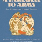 A Farewell to Arms: The Hemingway Library Edition [Paperback] [Jul 08, 2014]
