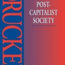 Post-Capitalist Society [Paperback] [Nov 03, 2004] Drucker, Peter F.