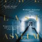 [(The Last Asylum: A Memoir of Madness in Our Times)] [Author: Barbara Taylor
