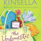 The Undomestic Goddess [Paperback] [Apr 25, 2006] Kinsella, Sophie