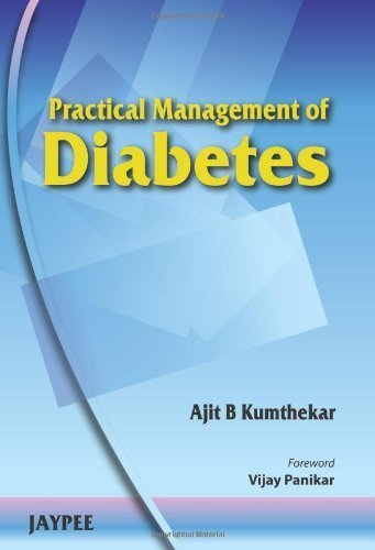 Practical Management of Diabetes [Paperback] [Jun 30, 2010] Kumthekar, Ajit B