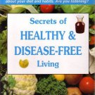 Secrets of Healthy and Disease Free Living [Nov 20, 2005] Mehta, Nita