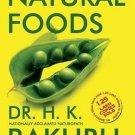 Healing Through Natural Foods [Paperback] [Jan 27, 2015] Bakhru, Dr H. K.