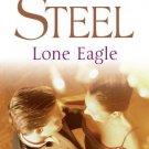 Lone Eagle [Paperback] [Feb 18, 2002] DANIELLE STEEL