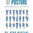 The Power of Posture [Paperback] [Jan 27, 2015] Mahtani, Dr Renu