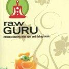 Raw Guru [Nov 01, 2011] Clegg, Philip