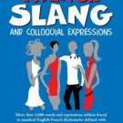 Dictionary of French Slang and Colloquial Expressions [Paperback] [Jun 01,