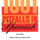 1001 Pitfalls in Spanish [Jan 01, 1997] Holt, Marion P. and Dueber, Julianne