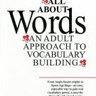 All about Words ; An Adult Approach to Vocabulary Building [Paperback]