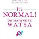 It's Normal [Jun 01, 2015] Dr. Mahinder Watsa