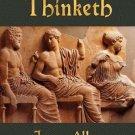 As a Man Thinketh [Paperback] [Jul 26, 2010] Allen, James and James Allen