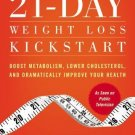 21-Day Weight Loss Kickstart: Boost Metabolism, Lower Cholesterol, and Dramatically