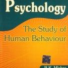 Psychology: the Study of Human Behaviour [Dec 01, 2008] Mishra, B. K.