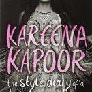 The Style Diary of A Bollywood Diva [Paperback] [Feb 20, 2013] Kapoor, Kareena