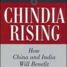 Chindia Rising: How China and India Will Benefit Your Business [Hardcover]