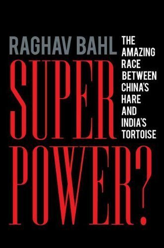 Superpower?: The Amazing Race Between China's Hare and India's Tortoise [Hardcover