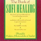 The Book of Sufi Healing [Paperback] [Apr 01, 1985] Chishti N.D., Hakim G. M.