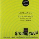 Groundswell, Expanded and Revised Edition: Winning in a World Transformed