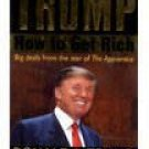 How to Get Rich [Mar 01, 2005] Trump, Donald