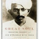 Great Soul: Mahatma Gandhi and His Struggle with India [Paperback] [Apr 03,