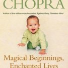 Magical Beginnings, Enchanted Lives [Paperback] [Mar 03, 2005] Chopra, Deepak