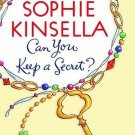 Can You Keep a Secret? [Paperback] [Mar 01, 2005] Kinsella, Sophie