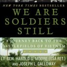 We Are Soldiers Still: A Journey Back to the Battlefields of Vietnam [Paperback