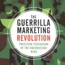 Guerrilla Marketing Revolution [Paperback]