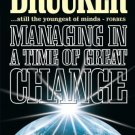 Managing in a Time of Great Change [Paperback]