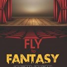 Fly to Fantasy: Hollywood - Bollywood [Paperback] [Mar 10, 2016] Antony, Jerald