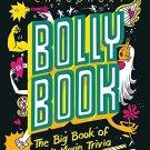 Bollybook: The Big Book of Hindi Movie Trivia [Sep 01, 2014] Chaudhuri, Diptakirti