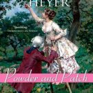Powder and Patch [Paperback] [Jan 01, 2010] Heyer, Georgette