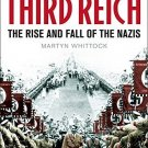Brief History of the Third Reich: The Rise and Fall of the Nazis [Paperback]