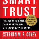 Smart Trust: The Defining Skill that Transforms Managers into Leaders [Paperback