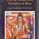 Shiva Charita Narratives of Shiva [Dec 01, 2012] Saraswati, Swami Satyananda