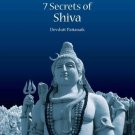 Seven Secrets of Shiva [Oct 10, 2011] Pattanaik, Dr. Devdutt