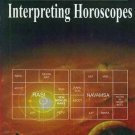 The Art of Interpreting Horoscopes [Jun 30, 2011] Vasudev, Gayatri Devi